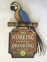 Margaritaville Jimmy Buffett No Working During Drinking Hours Sign with Parrot