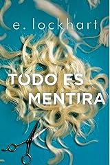 Todo es mentira (Spanish Edition) Kindle Edition
