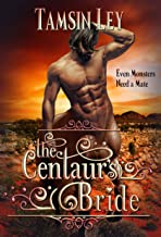 The Centaur's Bride: A Mates for Monsters Novella