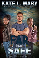 Far from Safe (Far Series Book 2) Kindle Edition