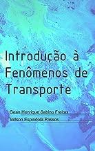 Introdução à Fenômenos de Transporte (Portuguese Edition)