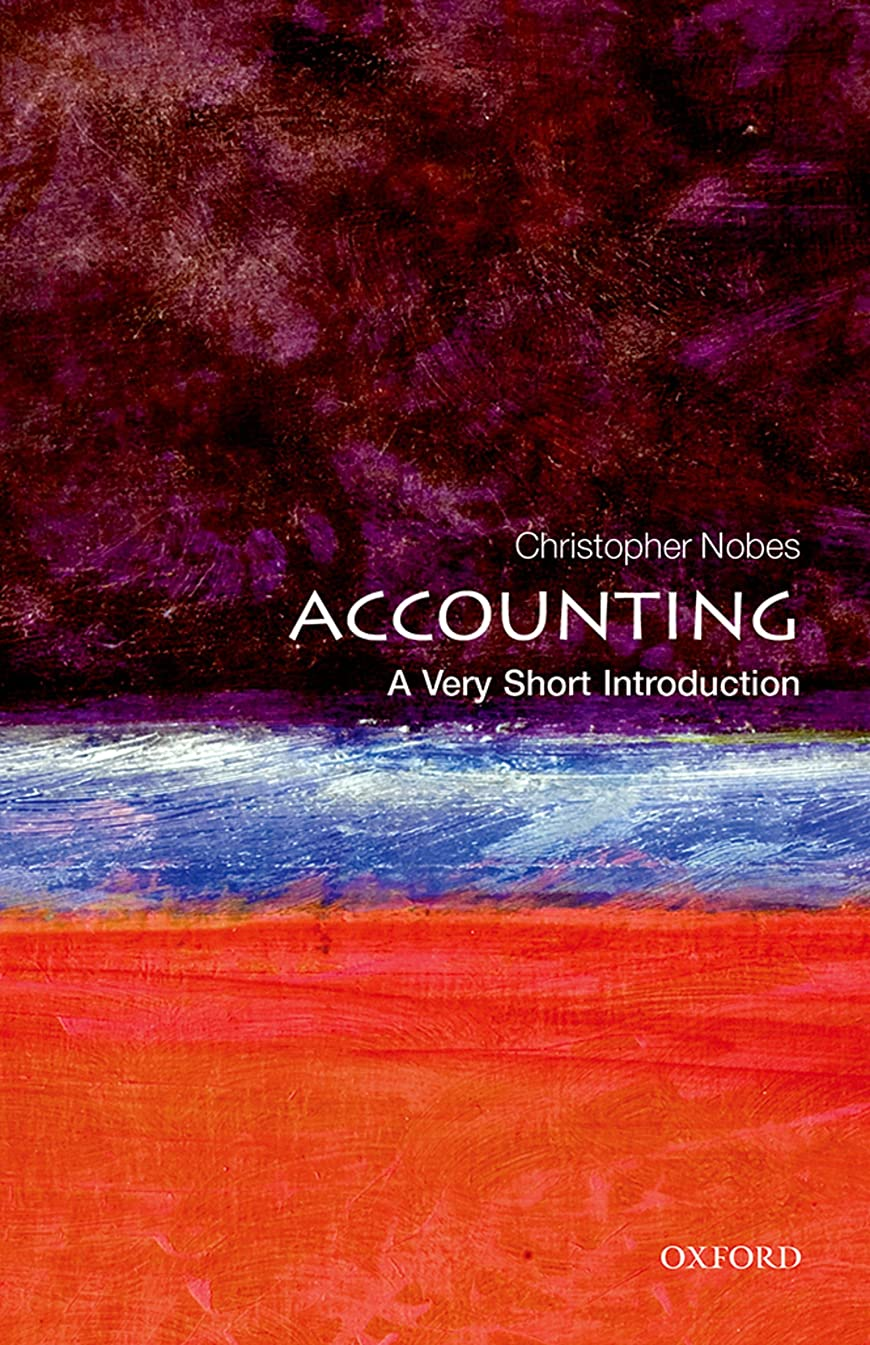 Accounting: A Very Short Introduction (Very Short Introductions) (English Edition)