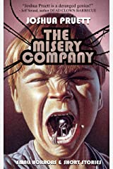 The Misery Company: Small Horrors and Short Stories Kindle Edition