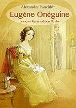 Eugène Onéguine (Français Russe édition illustré) (French Edition)