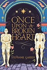 Once Upon A Broken Heart (English Edition) Format Kindle