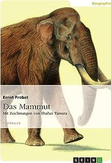 Das Mammut: Mit Zeichnungen von Shuhei Tamura (German Edition)