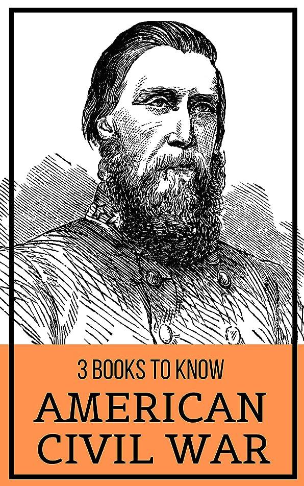 3 books to know: American Civil War (English Edition)
