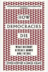 How Democracies Die Paperback