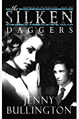The Silken Daggers (Mavericks of the Heartland Book 2) Kindle Edition