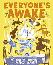 Everyone's Awake: (Read-Aloud Bedtime Book, Goodnight Book for Kids) (English Edition)