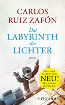 Das Labyrinth der Lichter: Roman (German Edition)