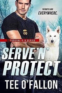 Serve 'N' Protect (Federal K-9 Book 5)