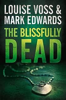 The Blissfully Dead (A Detective Lennon Thriller Book 2)