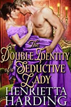 The Double Identity of a Seductive Lady: A Historical Regency Romance Book (English Edition)