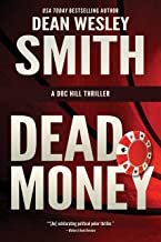 Dead Money (Doc Hill Thriller Book 1)