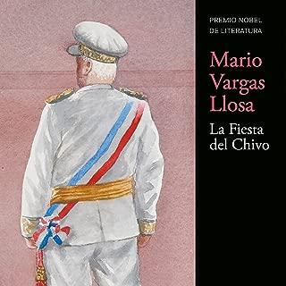 La Fiesta del Chivo [The Festival of Chivo]
