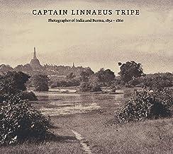 Captain Linnaeus Tripe: Photographer of India and Burma, 1852-1860 [Idioma Inglés]