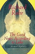 Good News According to Luke: Spiritual Reflections