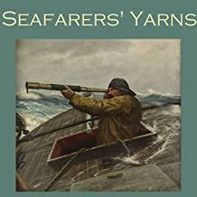 Seafarers' Yarns: Great Stories of the Sea