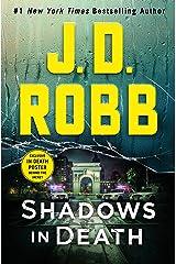 Shadows in Death: An Eve Dallas Novel Kindle Edition