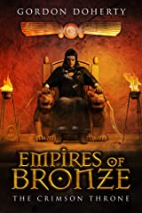 Empires of Bronze: The Crimson Throne (Empires of Bronze 4) Kindle Edition