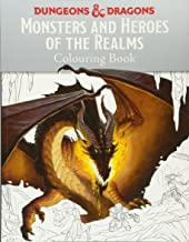 Monsters and Heroes of the Realms: A Dungeons & Dragons Colouring Book