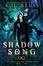 Shadow Song: A Dementon Academy of Magic Novel (The Everlasting Chronicles Book 2)