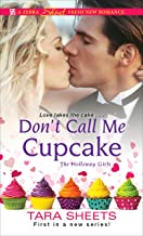 Don't Call Me Cupcake (The Holloway Girls Book 1)