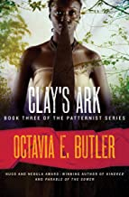 Clay's Ark (The Patternist Series Book 3)
