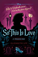 So This is Love: A Twisted Tale (Twisted Tale, A) Kindle Edition