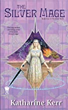 The Silver Mage: Book Four of the Silver Wyrm (Deverry: Silver Wyrm 4)