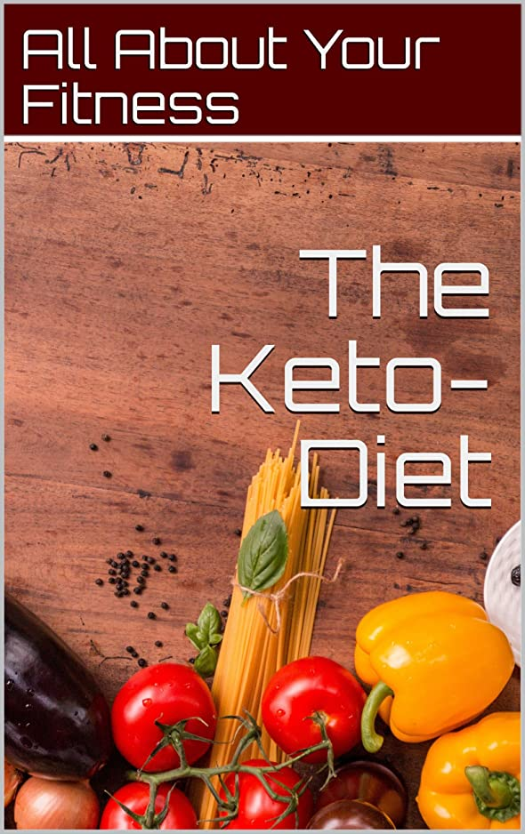 The Keto-Diet: The number one diet for losing weight or gaining muscle (English Edition)
