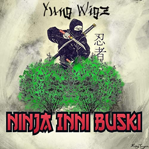 Ninja Inni Buski [Explicit] by Yung Wigz on Amazon Music ...