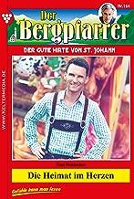 Der Bergpfarrer 164 – Heimatroman: Die Heimat im Herzen (German Edition)