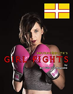 Bournemouth's Girl Fights