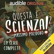 Questa è Scienza! 2. Serie completa: Questa è Scienza! 2. 1-21
