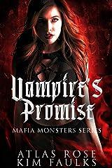 Vampire's Promise: A Dark Vampire Mafia Romance (Mafia Monsters Book 3) Kindle Edition