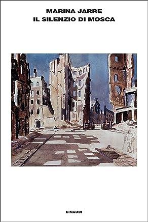 Il silenzio di Mosca: Tre conversazioni (LArcipelago Einaudi Vol. 136)