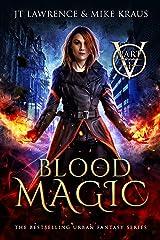 Blood Magic - Part 1: (An Urban Fantasy Action Adventure) Kindle Edition