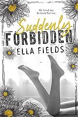 Suddenly Forbidden (Gray Springs University) Kindle Edition
