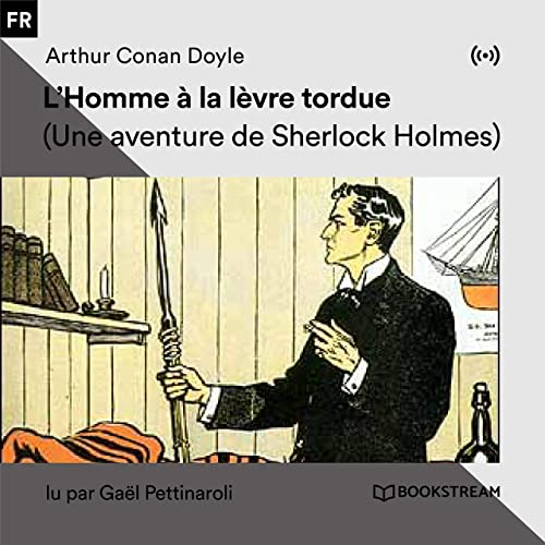 L Homme A La Levre Tordue Partie 67 By Bookstream Livres
