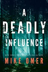 A Deadly Influence (Abby Mullen Thrillers Book 1) Kindle Edition