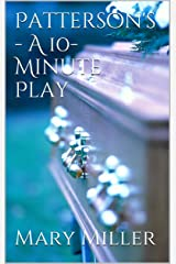 Patterson's - A 10-Minute Play Kindle Edition