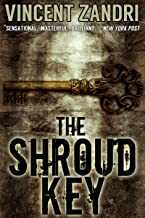 The Shroud Key: A Gripping Chase Baker Action Adventure Thriller (A Chase Baker Thriller..