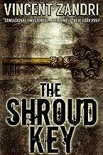 The Shroud Key: A Chase Baker Thriller Series