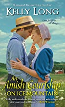 An Amish Courtship on Ice Mountain (Ice Mountain Series Book 4)