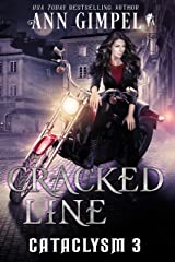 Cracked Line: An Urban Fantasy (Cataclysm Book 3) Kindle Edition