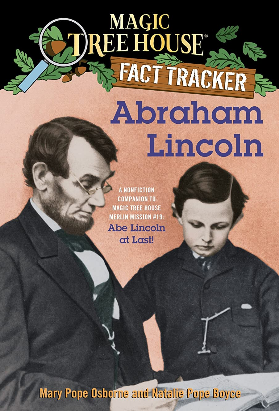 蒸留する繰り返した援助Abraham Lincoln: A Nonfiction Companion to Magic Tree House Merlin Mission #19: Abe Lincoln at Last (Magic Tree House: Fact Trekker Book 25) (English Edition)