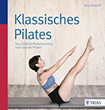 Klassisches Pilates: Das Original-Mattentraining nach Joseph Pilates (German Edition)