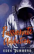 Passionate Addiction: A Rockstar Romance (Reckless Beat Book 2)